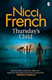 'Thursday's Child: A Frieda Klein Novel (Frieda Klein Series Book 4) (Englis...' von Nicci French