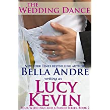 The Wedding Dance (Four Weddings and a Fiasco, Book 2) (English Edition)