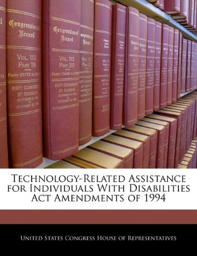 Technology-Related Assistance for Individuals With Disabilities Act Amendments of 1994