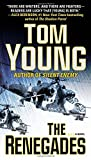 The Renegades (A Parson and Gold Novel) by Tom Young (2013-05-07)