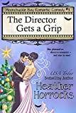 The Director Gets a Grip: Moonchuckle Bay Romantic Comedy #3