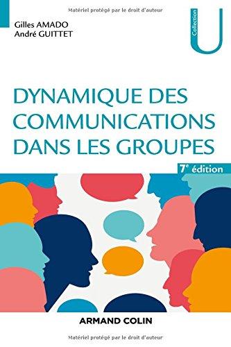 Dynamique des communications dans les groupes - 7e éd.