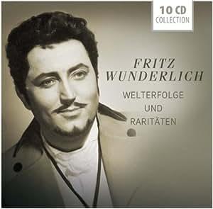 Fritz Wunderlich: Welterfolge und Raritäten