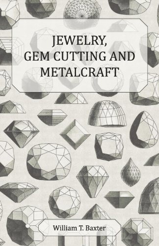 Jewelry, Gem Cutting and Metalcraft (English Edition) Metalcraft
