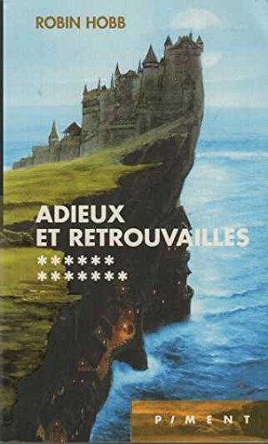 """<a href=""""/node/26067"""">L'ASSASSIN ROYAL - 13 : Adieux et retrouvailles</a>"""