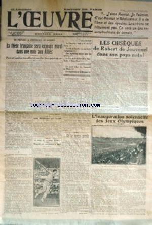 OEUVRE (L') du 06/07/1924 - LA CONFERENCE DE LONDRES - LES OBSEQUES DE ROBERT DE JOUVENEL DANS SON PAYS - LES JEUX OLYMPIQUES - VAQUIER EST CONDAMNE A MORT. par Collectif