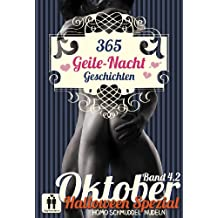 365 Geile Nacht Geschichten Band 4.2 Oktober (Homo Schmuddel Nudeln 41)