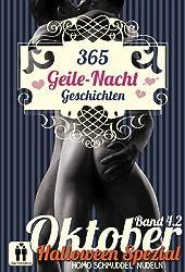 365 Geile Nacht Geschichten Band 4.2 Oktober (Homo Schmuddel Nudeln) (German Edition)