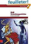 Ovid, Verwandlungsgeschichten: Ein Co...