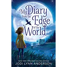My Diary from the Edge of the World (English Edition)