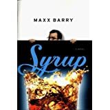 Syrup by Max Barry (1999-07-01)