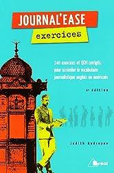 Journal'ease exercices : Tous les mots qu'il vous faut pour lire aisément un journal anglais ou américain