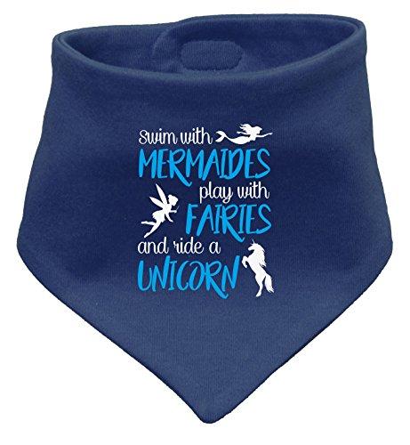 Swim with Mermaids play with Fairies and ride a Unicorn - Schwimme mit Meerjungfrauen spiele mit Elfen und reite ein Einhorn - Baby Halstuch