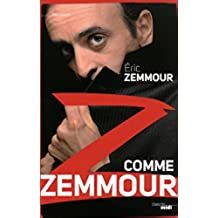 Z comme Zemmour (DOCUMENTS) (French Edition)