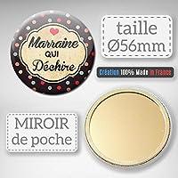 MARRAINE qui déchire Miroir de poche 56mm ( Idée Cadeau Baptême Communion Noël )