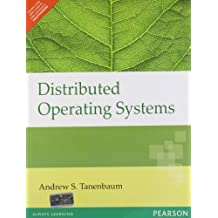 Distributed Operating Systems by Tanenbaum (2009-01-30)