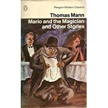Mario and the Magician and Other Stories (Modern Classics)