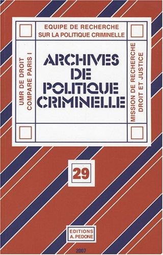 Archives de politique criminelle, N° 29 :