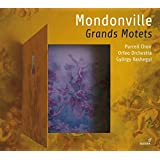 Mondonville / Grands Motets