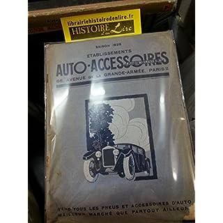 Catalogue Saison 1928 Etablissements auto accessoires André Olivier Pneus et accessoires d'auto