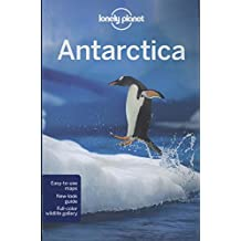 Antarctica (Lonely Planet Antarctica)