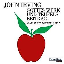 """John Irving – """"Gottes Werk und Teufels Beitrag"""""""