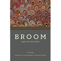 Broom: La scopa by Joelle Biele (Flessibile Broom)