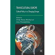 Transcultural Europe: Cultural Policy in a Changing Europe