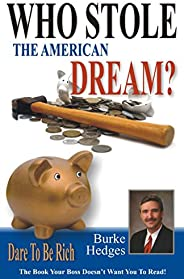 Who Stole the American Dream? Dare To Be Rich