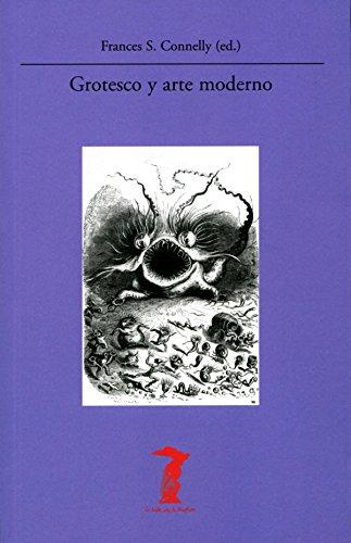 Grotesco y arte moderno (La balsa de la Medusa n 216)