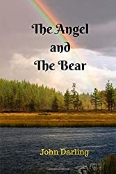 The Angel and The Bear: A Collection of Short American Fiction