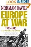 Europe at War 1939-1945: No Simple Vi...