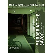 Murder at the Savoy (Martin Beck Police Mysteries) by Maj Sjowall (2009-07-06)