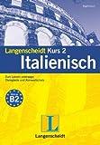 Langenscheidt Kurs 2 Italienisch 5.0. Windows 7; Vista; XP; 2000: Der Kurs mit der...