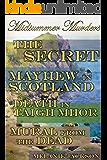 Midsummer Murders: The Secret   Mayhew in Scotland   Death in Taigh Mhor   Murals from the Dead (Butterscotch Jones Mysteries Book 11)