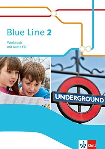 Mit Audio (Blue Line 2: Workbook mit Audio-CD Klasse 6 (Blue Line. Ausgabe ab 2014))