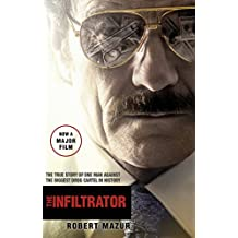 The Infiltrator: Undercover in the World of Drug Barons and Dirty Banks