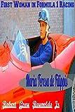 Maria Teresa de Filippis: First Woman in Formula 1 Racing (English Edition)