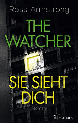 Armstrong, Ross: The Watcher - Sie sieht dich