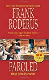 Paroled by Frank Roderus (2010-06-01)