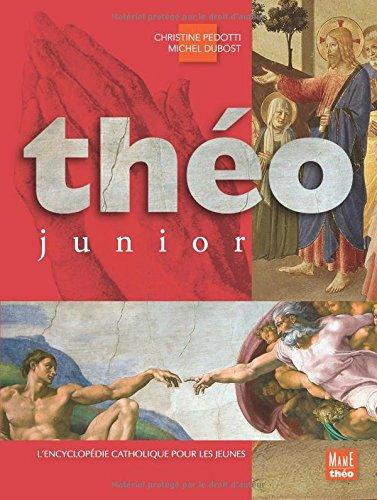Théo junior : L'encyclopédie catholique pour les jeunes par Michel Dubost