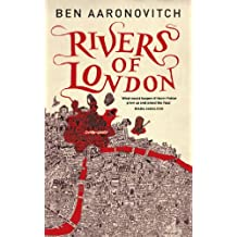 Rivers of London: The First PC Grant Mystery (English Edition)