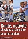 Santé, Activité physique et bien-être pour les seniors