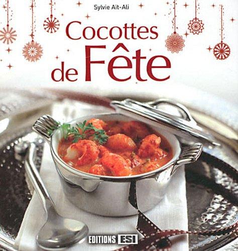 Cocottes de fête par Sylvie Ait Ali