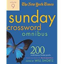 The New York Times Sunday Crossword Omnibus: 200 World-Famous Sunday Puzzles from the Pages of the New York Times: 9 (New York Times Sunday Crosswords Omnibus)