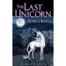 The Last Unicorn: Classic Edition (English Edition)