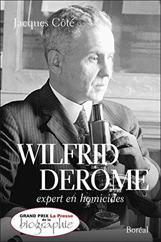Livre gratuits en ligne Wilfrid Derome: Expert en homicides pdf