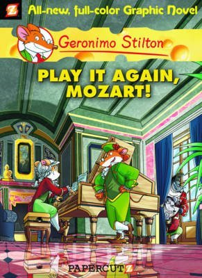 [Play it Again, Mozart!] (By: Geronimo Stilton) [published: October, 2011]