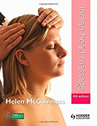 Indian Head Massage 4th Edition by Helen McGuinness (2012-04-27)