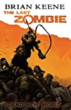 The Last Zombie: Dead New World (English Edition)